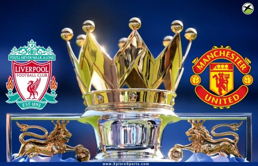 Liverpool Vs Man United Head To Head Preview Which Is The Most Successful Club Xplore Sports Blog